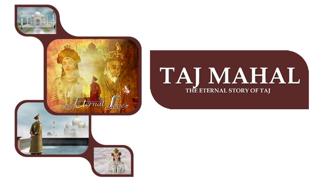 Taj Mahal An Eternal Love Story